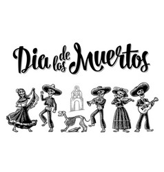 Dia de los muertos the skeleton in mexican vector