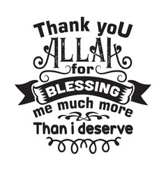 muslim quote and saying good for cricut thank you vector image