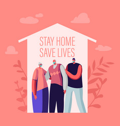Stay at home self isolation save lives concept vector