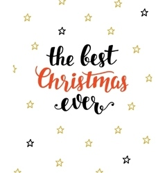 The Best Christmas Ever greeting card vector