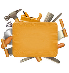 wooden board with carpentry tools vector image