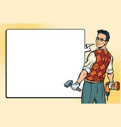 repairman carpenter and comic bubble vector image vector image
