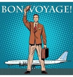 Bon voyage businessman passenger airport vector image