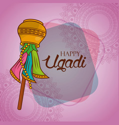 Happy ugadi creative greeting card traditional vector