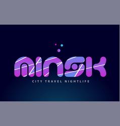 Minsk european capital word text typography design vector
