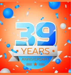 Thirty nine years anniversary celebration vector