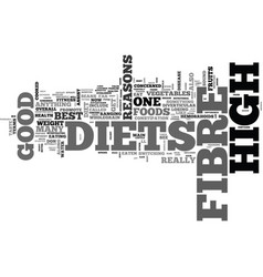 Why high fibre diets are good for you text word vector