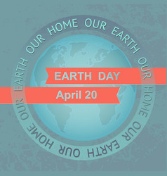 earth day planet on blue grunge vector image