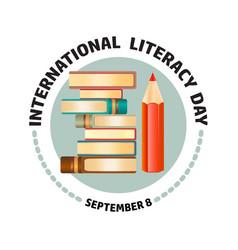 international literacy day september 8 vector image