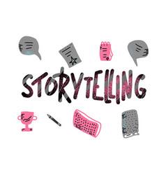 Storytelling handwritten lettering vector