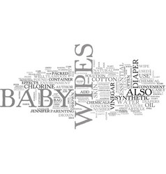 baby wipes or chemical wipes text word cloud vector image vector image