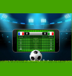 soccer football mobile live scoreboard vector image vector image