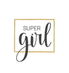 Handwritten lettering of super girl vector