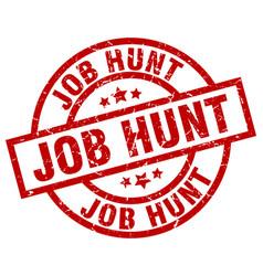 job hunt round red grunge stamp vector image