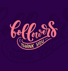 lettering followers great design for any purposes vector image