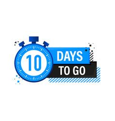 Ten days to go timer label blue emblem banner vector