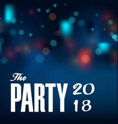 the party 2018 blur blue background image vector image