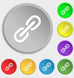 Chain Icon sign Symbol on eight flat buttons vector