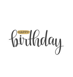 handwritten lettering of happy birthday vector image