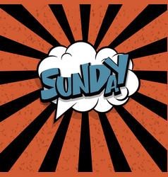 comic text sunday cartoon cloud retro vector image vector image