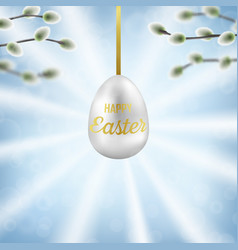 happy easter with willow branches and easter egg vector image