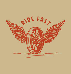 ride fast hand drawn winged wheel design vector image