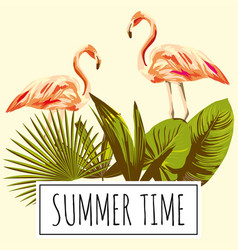 slogan summer time tropical leaves flamingo retro vector image