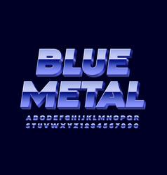 blue metal alphabet letters 3d font vector image