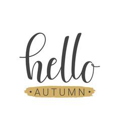 handwritten lettering of hello autumn vector image