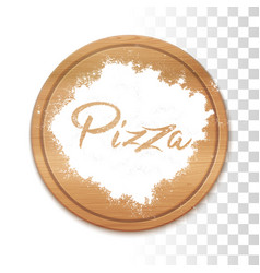 pizza in flour on wooden table vector image
