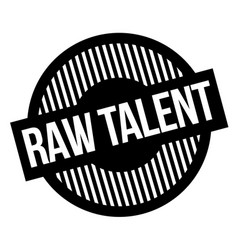 Raw talent typographic stamp vector