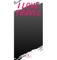 travel stories for instagram pack for creature vector image