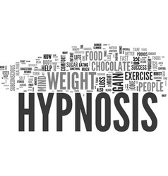 why hypnosis works for weight loss text word vector image vector image