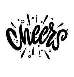 cheers hand lettering text design template for vector image