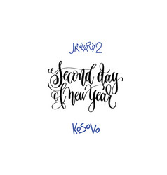 january 2 - second day of new year - kosovo hand vector image