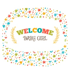 Baby girl shower card Welcome baby girl Baby girl vector