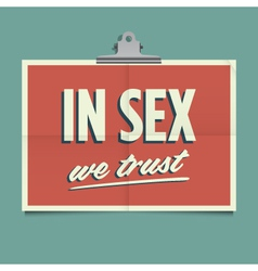 in sex we trust vector image