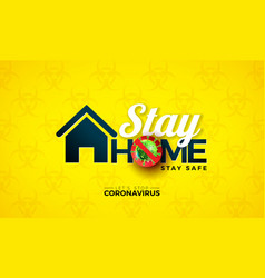 Stay home stop coronavirus design with covid-19 vector
