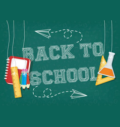 Back to school card with supplies and chalkboard vector