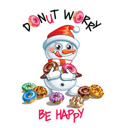 cartoon snowman with donuts vector image