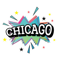 chicago comic text in pop art style vector image