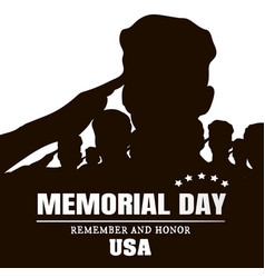 memorial day silhouettes of soldiers black vector image