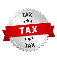tax 3d silver badge with red ribbon vector image