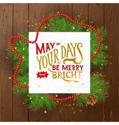 May your days merry and bright - lettering vector