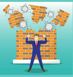 strong businessman in front of breaking brick wall vector image