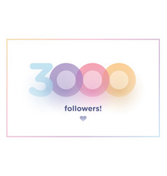 3k or 3000 followers thank you colorful vector