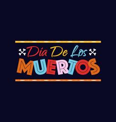 dia de los muertos banner vector image