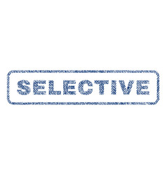 Selective textile stamp vector