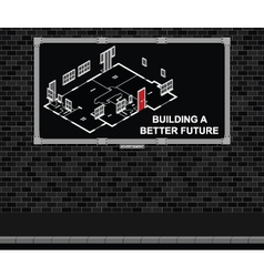 Building a better future advertising board vector image vector image