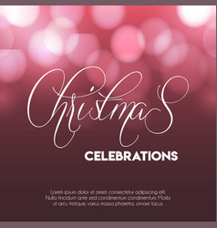 christmas 2019 celebrations glowing background vector image